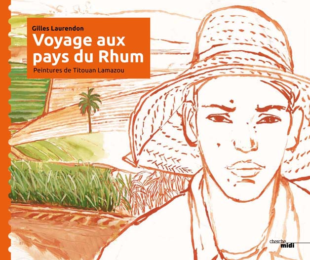 Voyage aux Pays du Rhum